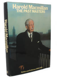 image of THE PAST MASTERS :   Politics and Politicians, 1906-39