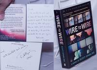 Wire to Wire: a novel [inscribed & signed]
