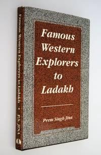 Famous Western Explorers to Ladakh