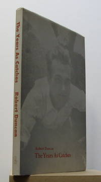 The Years As Catches - First poems (1939-1946)