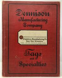 Dennison's 1910 Stationers Catalogue: Tags and Specialties [Dennison Manufacturing Company]