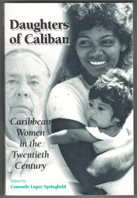 Daughters of Caliban: Caribbean Women in the Twentieth Century