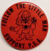 image of Follow the Little Man / Support P.S.A. [pinback button]