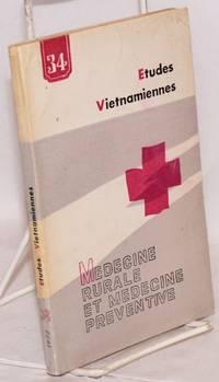 Etudes Vietnamiennes; 8e année no. 34; medicine rurale et medicine preventive