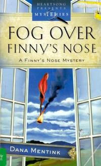 Fog Over Finny's Nose (Heartsong Presents Mysteries #23)