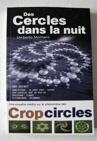 image of Des cercles dans la nuit. Une enquête inédite sur le phénomènes des crop circles