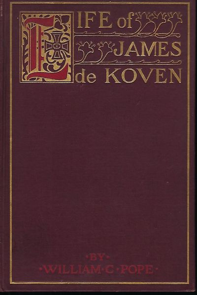 NY: James Pott & Company, 1899. First Edition. Signed presentation by Pope on a front blank page: