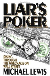 image of Liar's Poker: Rising through the Wreckage of Wall Street