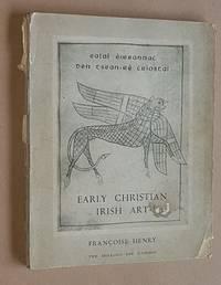 Early Christian Irish Art (Irish Life and Culture)