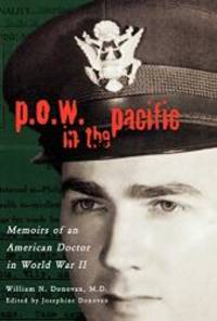 P.O.W. In The Pacific: Memoirs Of An American Doctor In World War II (Urban Life And Urban Landscape) - Used Books