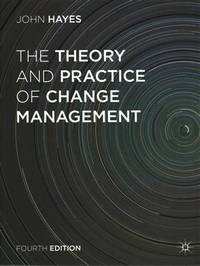 The Theory and Practice of Change Management