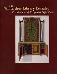 The Winterthur Library Revealed: Five Centuries of Designs and Inspiration