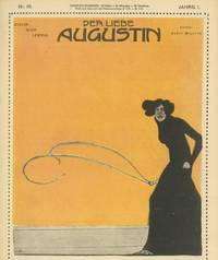 image of Der Liebe Augustin. Vol. I, nos. 1 through 24 (1904) (all published)