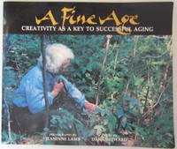 A Fine Age - Creativity as a Key to Successful Aging