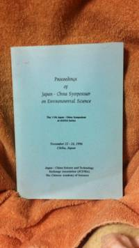 Proceedings of Japan-China Symposium on Environmental Science - November 22-24, 1996 - Chiba, Japan