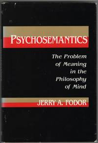 image of Psychosemantics The Problem of Meaning in the Philosophy of Mind