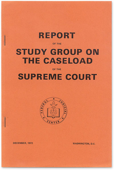 1958. Federal Judicial Center. Report of the Study Group on the Case Load of the Supreme Court. Wash...
