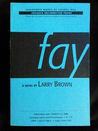 Fay: A Novel Advance Reader's Copy