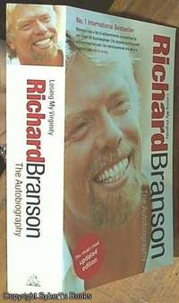 image of Richard Branson, Losing My Virginity: The Autobiography