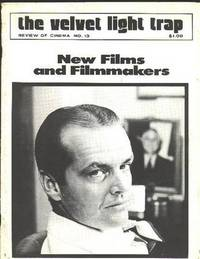 The Velvet Light Trap (No. 13, Fall 1974): New Films and Filmmakers  [cover: Jack Nicholson in CHINATOWN]