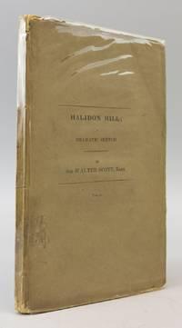 HALIDON HILL; A DRAMATIC SKETCH, FROM SCOTTISH HISTORY