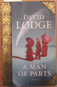 Man of Parts, A: A Novel