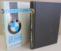 Bahnstormer The Story of BMW Motorcycles