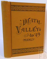 "Death Valley in '49; Important Chapter of California Pioneer History.  The autobiography of a pioneer, detailing his life from a humble home in the Green Mountains to the Gold Mines of California; and particularly reciting the sufferings of the band of men, women and children who gave ""Death Valley"" its name"