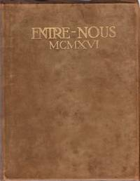 Entre Nous 1916 by  Marie (editor in chief) Padget - Paperback - First Edition - 1915 - from Americana Books ABAA and Biblio.com