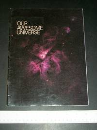 Our Awesome Universe