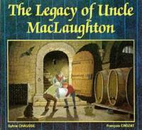 The Legacy of Uncle MacLaughton