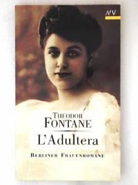 L'Adultera: Novelle