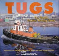 Tugs: The Worlds Hardest Working Boats