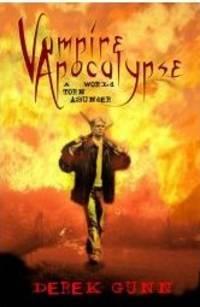 VAMPIRE APOCALYPSE - A World Turn Asunder - signed