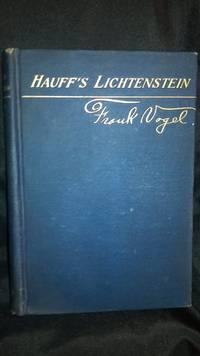LICHTENSTEIN von WILHELM HAUFF; Heath's Modern Language Series