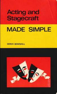 Acting and Stagecraft: Made Simple