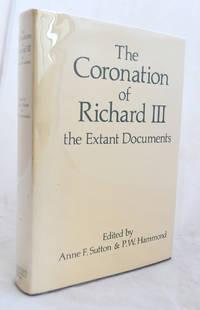 The Coronation of Richard III the Extant Documents