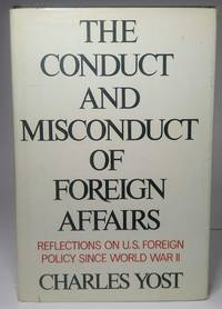 The conduct and misconduct of foreign affairs
