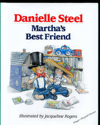 Martha's Best Friend by  Danielle Steele - First Edition First Printing - 1989 - from Inga's Original Choices and Biblio.co.uk
