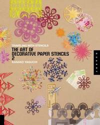 image of The Art of Decorative Paper Stencils 2 : Traveling with Stencils