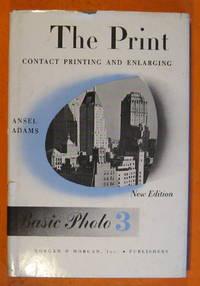 image of The Print: Contact Printing and Enlarging; [Basic Photo #3]