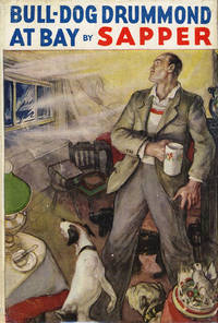Bulldog Drummond At Bay By Sapper First Edition 1935