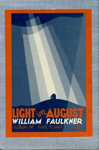 Light in August [First Edition Library]
