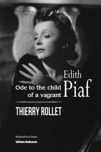 image of Edith Piaf. Ode to the child of a vagrant