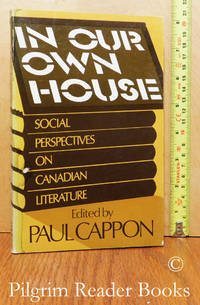image of In Our Own House, Social Perspectives on Canadian Literature.
