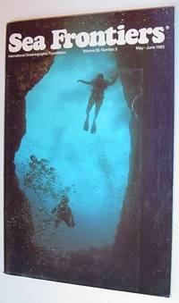 Sea Frontiers - Vol.29. No. 3 - May/June 1983