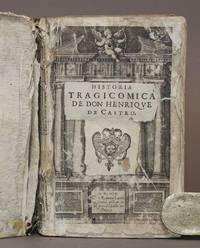 HISTORIA TRAGICOMICA DE DON HENRIQUE DE CASTRO