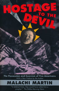 Hostage to the Devil The Possession and Exorcism of Five Contemporary  Americans