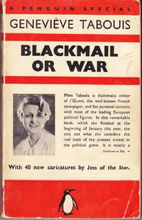 Blackmail or War