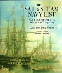 The sail & steam Navy list, all the ships of the Royal Navy, 1815-1889